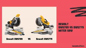 dewalt dws709 vs dws779 miter saw featured image